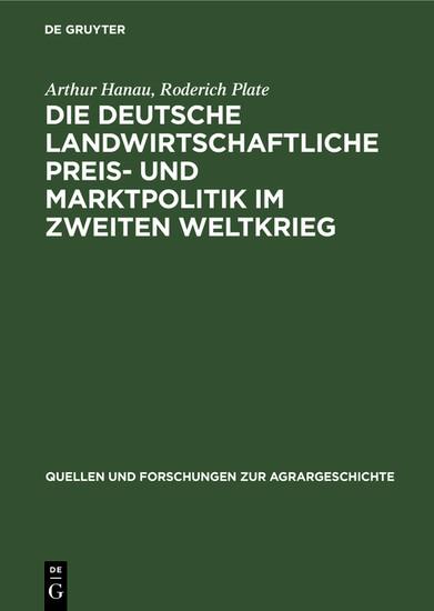 Die deutsche landwirtschaftliche Preis- und Marktpolitik im Zweiten Weltkrieg - Blick ins Buch