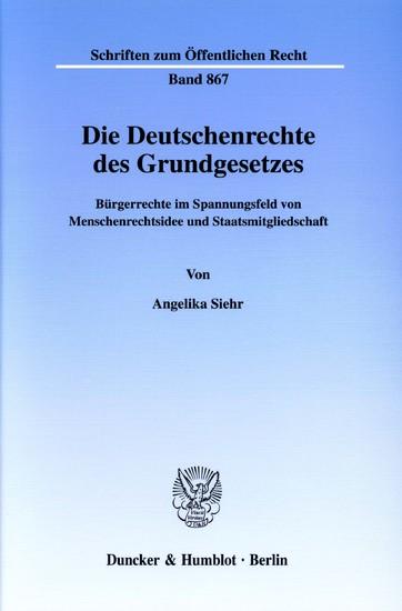 Die Deutschenrechte des Grundgesetzes. - Blick ins Buch