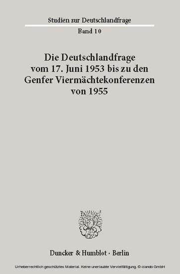 Die Deutschlandfrage vom 17. Juni 1953 bis zu den Genfer Viermächtekonferenzen von 1955. - Blick ins Buch