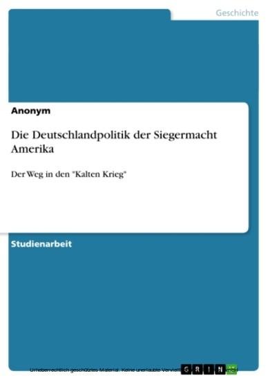 Die Deutschlandpolitik der Siegermacht Amerika - Blick ins Buch