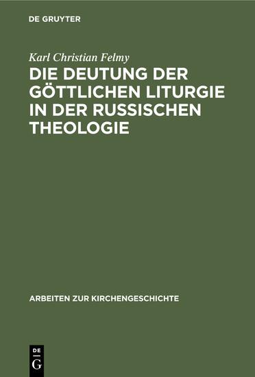 Die Deutung der Göttlichen Liturgie in der russischen Theologie - Blick ins Buch
