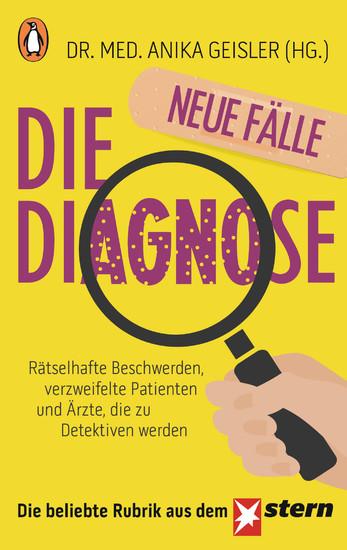 Die Diagnose - neue Fälle - Blick ins Buch
