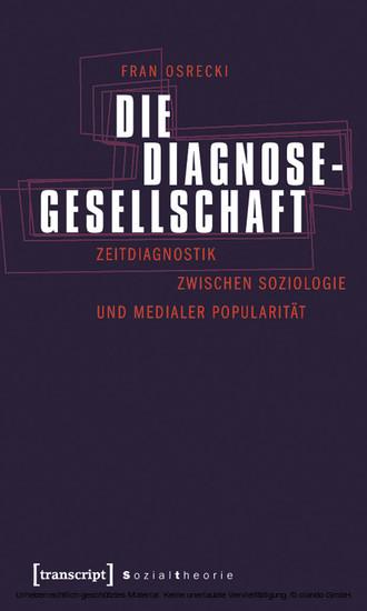 Die Diagnosegesellschaft - Blick ins Buch
