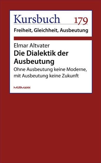 Die Dialektik der Ausbeutung - Blick ins Buch