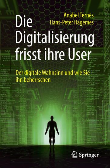 Die Digitalisierung frisst ihre User - Blick ins Buch