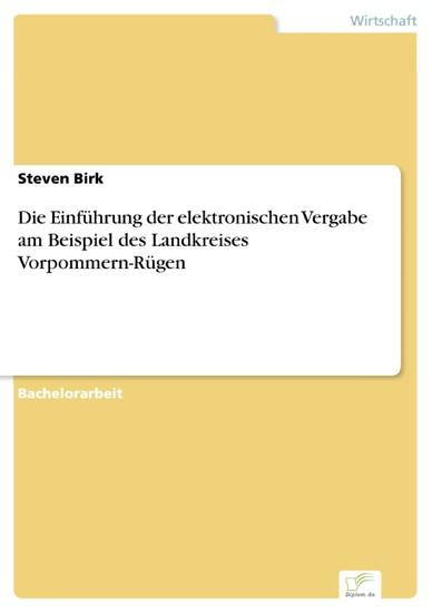 Die Einführung der elektronischen Vergabe am Beispiel des Landkreises Vorpommern-Rügen - Blick ins Buch