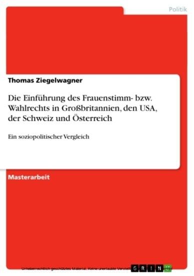 Die Einführung des Frauenstimm- bzw. Wahlrechts in Großbritannien, den USA, der Schweiz und Österreich - Blick ins Buch