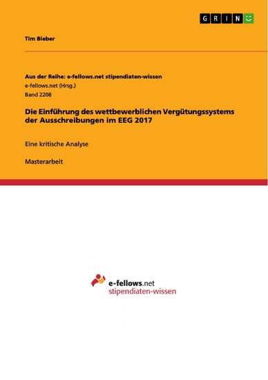 Die Einführung des wettbewerblichen Vergütungssystems der Ausschreibungen im EEG 2017 - Blick ins Buch
