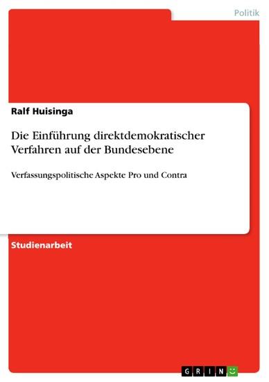 Die Einführung direktdemokratischer Verfahren auf der Bundesebene - Blick ins Buch