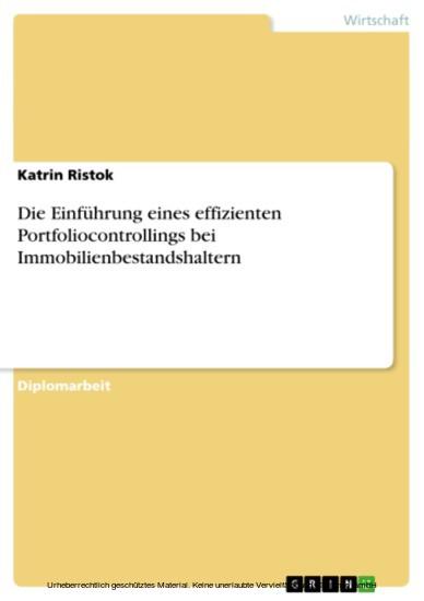 Die Einführung eines effizienten Portfoliocontrollings bei Immobilienbestandshaltern - Blick ins Buch