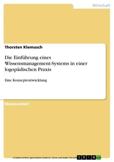 Die Einführung eines Wissensmanagement-Systems in einer logopädischen Praxis - Blick ins Buch