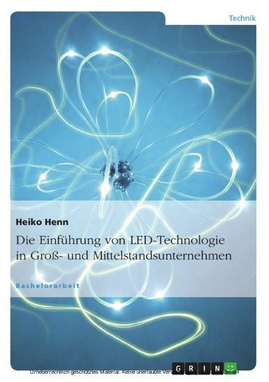 Die Einführung von LED-Technologie in Groß- und Mittelstandsunternehmen - Blick ins Buch