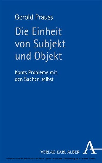 Die Einheit von Subjekt und Objekt - Blick ins Buch