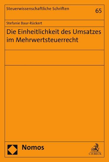 Die Einheitlichkeit des Umsatzes im Mehrwertsteuerrecht - Blick ins Buch