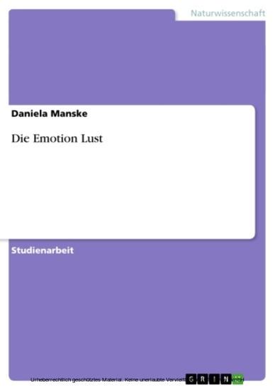 Die Emotion Lust - Blick ins Buch