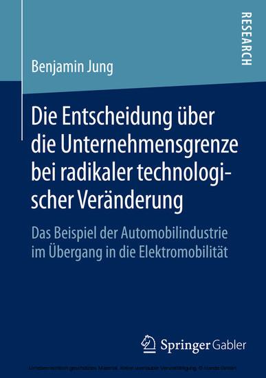 Die Entscheidung über die Unternehmensgrenze bei radikaler technologischer Veränderung - Blick ins Buch