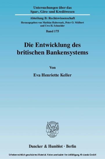 Die Entwicklung des britischen Bankensystems. - Blick ins Buch