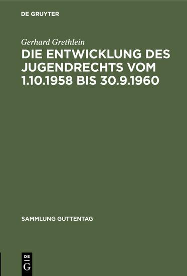 Die Entwicklung des Jugendrechts vom 1.10.1958 bis 30.9.1960 - Blick ins Buch