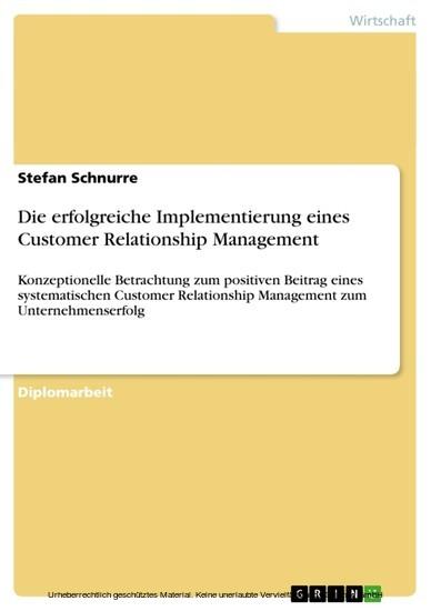 Die erfolgreiche Implementierung eines Customer Relationship Management - Blick ins Buch