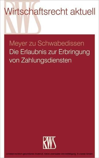 Die Erlaubnis zur Erbringung von Zahlungsdiensten - Blick ins Buch