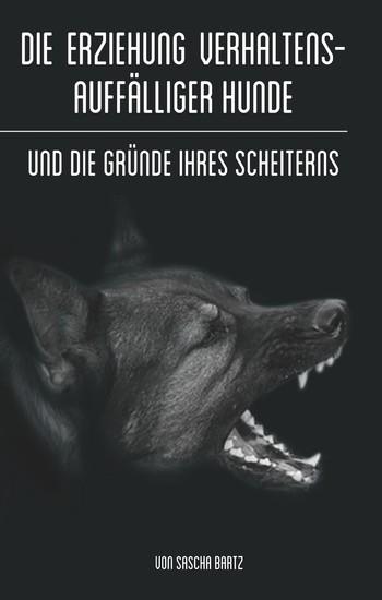 Die Erziehung verhaltensauffälliger Hunde - Blick ins Buch