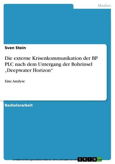 Die externe Krisenkommunikation der BP PLC nach dem Untergang der Bohrinsel 'Deepwater Horizon' - Blick ins Buch