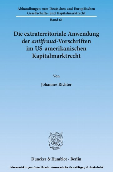 Die extraterritoriale Anwendung der antifraud-Vorschriften im US-amerikanischen Kapitalmarktrecht. - Blick ins Buch