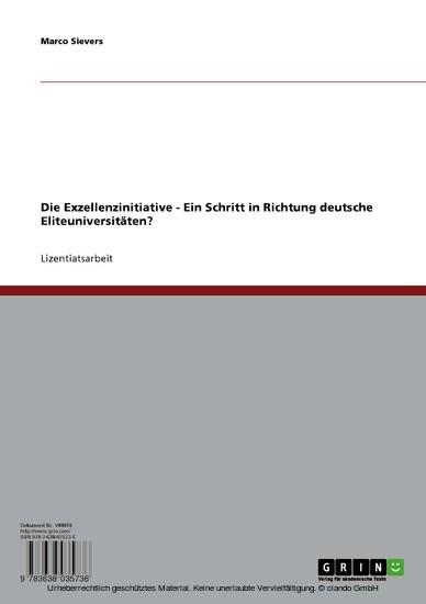 Die Exzellenzinitiative. Ein Schritt in Richtung deutsche Eliteuniversitäten? - Blick ins Buch