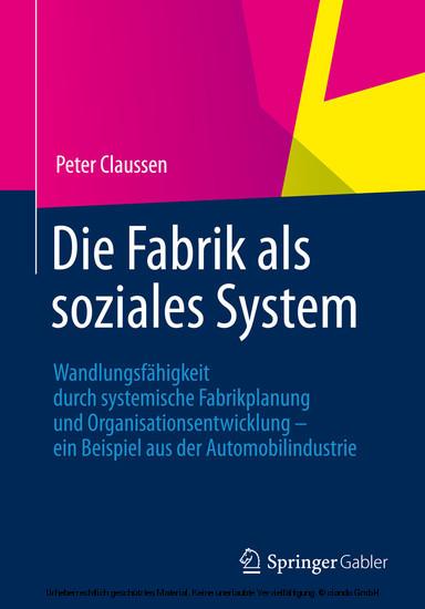 Die Fabrik als soziales System - Blick ins Buch