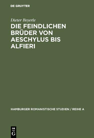 Die feindlichen Brüder von Aeschylus bis Alfieri - Blick ins Buch