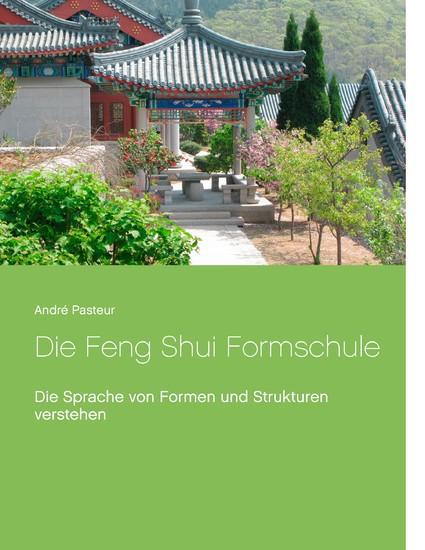Die Feng Shui Formschule - Blick ins Buch