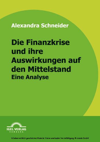 Die Finanzkrise und ihre Auswirkungen auf den Mittelstand - Blick ins Buch