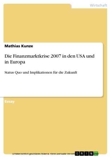 Die Finanzmarktkrise 2007 in den USA und in Europa - Blick ins Buch