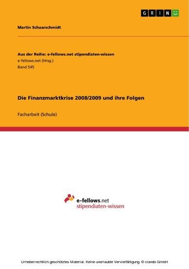 Die Finanzmarktkrise 2008/2009 und ihre Folgen - Blick ins Buch
