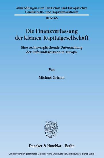 Die Finanzverfassung der kleinen Kapitalgesellschaft. - Blick ins Buch