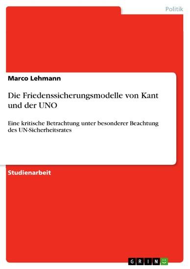 Die Friedenssicherungsmodelle von Kant und der UNO - Blick ins Buch