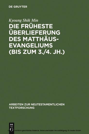 Die früheste Überlieferung des Matthäusevangeliums (bis zum 3./4. Jh.) - Blick ins Buch