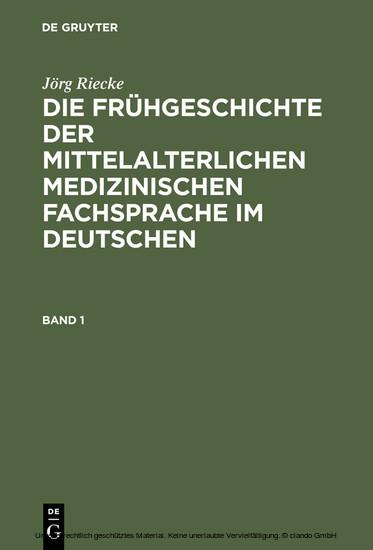Die Frühgeschichte der mittelalterlichen medizinischen Fachsprache im Deutschen - Blick ins Buch
