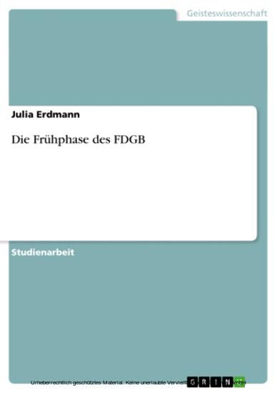 Die Frühphase des FDGB - Blick ins Buch