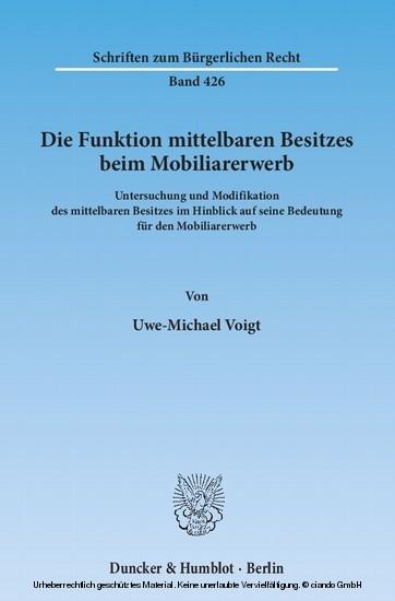 Die Funktion mittelbaren Besitzes beim Mobiliarerwerb. - Blick ins Buch