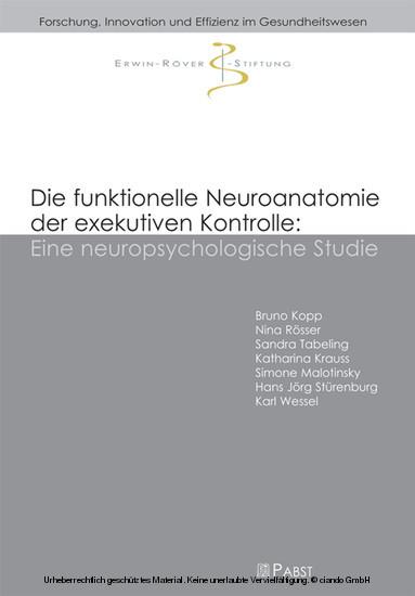 Die funktionelle Neuroanatomie der exekutiven Kontrolle: Eine neuropsychologische Studie - Blick ins Buch