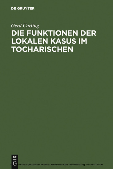 Die Funktionen der lokalen Kasus im Tocharischen - Blick ins Buch