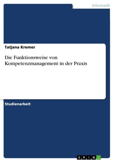 Die Funktionsweise von Kompetenzmanagement in der Praxis - Blick ins Buch