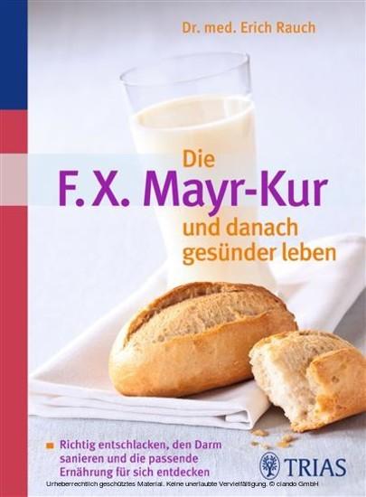 Die F.X. Mayr-Kur und danach gesünder leben - Blick ins Buch