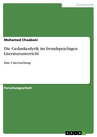 Die Gedankenlyrik im fremdsprachigen Literaturunterricht - Blick ins Buch