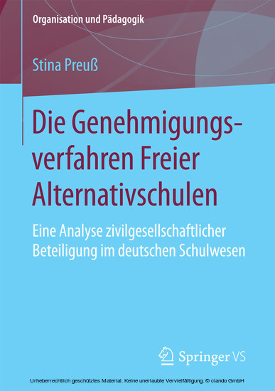 Die Genehmigungsverfahren Freier Alternativschulen - Blick ins Buch