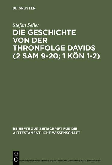 Die Geschichte von der Thronfolge Davids (2 Sam 9-20; 1 Kön 1-2) - Blick ins Buch