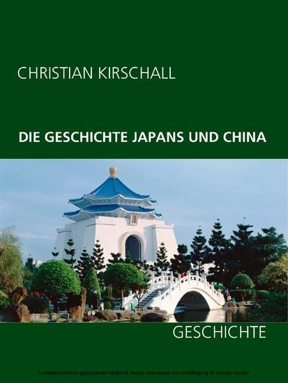 Die Geschichte Japans und China - Blick ins Buch