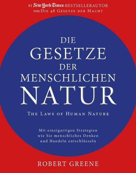 Die Gesetze der menschlichen Natur - The Laws of Human Nature - Blick ins Buch