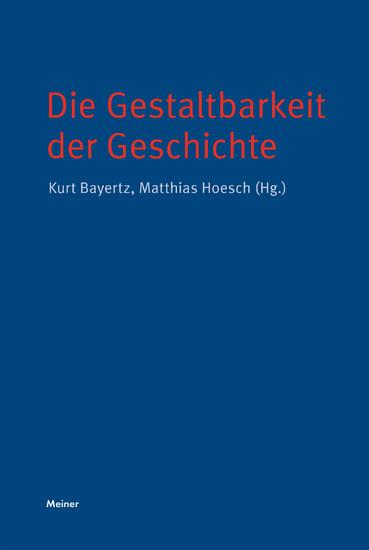 Die Gestaltbarkeit der Geschichte - Blick ins Buch